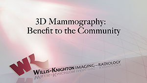 3D Mammography: Benefit to the Community