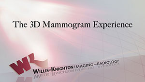 The 3D Mammogram Experience